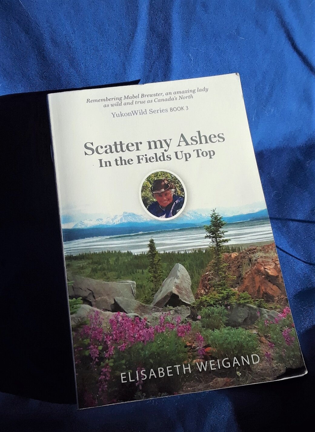 My friend Mabel Brewster. Memoir. Remebering an amazing woman as true and wild as Canada's North.